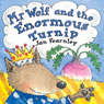 Mr Wolf and the Enormous Turnip (Unabridged) Audiobook, by Jan Fearnley