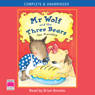 Mr Wolf and the Three Bears (Unabridged), by Jan Fearnley