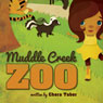 Muddle Creek Zoo (Unabridged) Audiobook, by Chera Taber