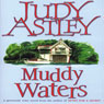 Muddy Waters (Unabridged) Audiobook, by Judy Astley