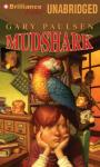 Mudshark (Unabridged) Audiobook, by Gary Paulsen
