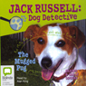 The Mugged Pug: Jack Russell 3 (Unabridged) Audiobook, by Darrel Odgers