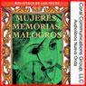 Mujeres, Memorias, Malogros (Women, Memories, Failures) (Unabridged), by Nora Glickman