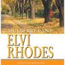 Mulberry Lane (Unabridged), by Elvi Rhodes