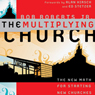 The Multiplying Church: The New Math for Starting New Churches (Unabridged) Audiobook, by Bob Roberts Jr.