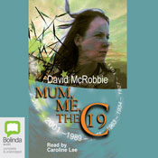 Mum, Me and the 19C (Unabridged), by David McRobbie