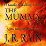 The Mummy Case: Jim Knighthorse, Book 2 (Unabridged), by J. R. Rain