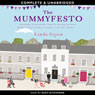 The Mummyfesto (Unabridged) Audiobook, by Linda Green