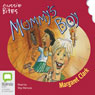 Mummys Boy: Aussie Bites (Unabridged) Audiobook, by Margaret Clark