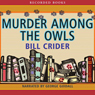 Murder Among Owls (Unabridged) Audiobook, by Bill Crider