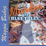 Murder at Blue Falls: The Horse Found the Body: Appalachian Adventure Mysteries, Volume 1 (Unabridged) Audiobook, by Maggie Bishop