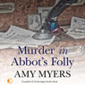 Murder in Abbots Folly (Unabridged) Audiobook, by Amy Myers