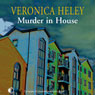 Murder in House (Unabridged), by Veronica Heley