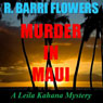 Murder in Maui (A Leila Kahana Mystery) (Unabridged) Audiobook, by R. Barri Flowers