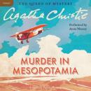 Murder in Mesopotamia: A Hercule Poirot Mystery (Unabridged) Audiobook, by Agatha Christie