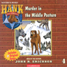Murder in the Middle Pasture (Unabridged) Audiobook, by John R. Erickson