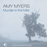 Murder in the Mist (Unabridged), by Amy Myers