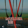 Murder in the Park (Unabridged) Audiobook, by Veronica Heley