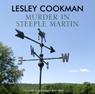 Murder in Steeple Martin (Unabridged) Audiobook, by Lesley Cookman