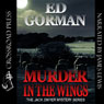 Murder in the Wings: A Jack Dwyer Mystery, Book 4 (Unabridged), by Ed Gorman