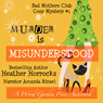 Murder Is Misunderstood: A The Bad Mothers Club Cozy Mystery, Book 1 (Unabridged) Audiobook, by Heather Horrocks