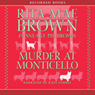 Murder at Monticello: A Mrs. Murphy Mystery (Unabridged), by Rita Mae Brown