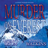 Murder on Everest: A Summit Murder Mystery, Book 1 (Unabridged) Audiobook, by Charles G. Irion