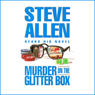 Murder on the Glitter Box Audiobook, by Steve Allen
