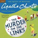 Murder on the Links: A Hercule Poirot Mystery (Unabridged) Audiobook, by Agatha Christie