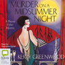 Murder on a Midsummer Night (Unabridged), by Kerry Greenwood