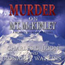 Murder on Mt. McKinley: A Summit Murder Mystery, Book 3 (Unabridged), by Charles G. Irion