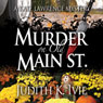 Murder on Old Main Street: A Kate Lawrence Mystery, Book 2 (Unabridged), by Judith K. Ivie