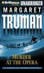Murder at the Opera: A Capital Crimes Novel #22 (Unabridged) Audiobook, by Margaret Truman