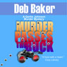 Murder Passes the Buck: A Gertie Johnson Murder Mystery, Book 1 (Unabridged), by Deb Baker