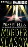 Murder Season: Lena Gamble, Book 3 (Unabridged), by Robert Ellis