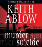 Murder Suicide, by Keith Ablow