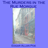 The Murders in the Rue Morgue (Unabridged) Audiobook, by Edgar Allan Poe