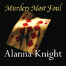 Murders Most Foul (Unabridged) Audiobook, by Alanna Knight