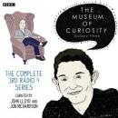 The Museum of Curiosity: The Complete Gallery 3 (Unabridged), by Dan Schreiber