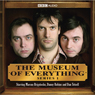 The Museum of Everything Audiobook, by Dan Tetsell