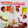 Mutha is Half a Word Audiobook, by La Wanda Page