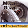 Muzzle the Guzzle: 50 Fuel Saving Strategies (Unabridged) Audiobook, by Michael Minsky