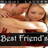 My Best Friends Daddy (Unabridged), by Naomi Lauder