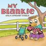My Blankie (Unabridged), by Kaila Capehart Steele
