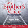 My Brothers Voice: How a Young Hungarian Boy Survived the Holocaust: A True Story (Unabridged) Audiobook, by Stephen Nasser