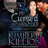 My Cursed Highlander (Unabridged) Audiobook, by Kimberly Killion