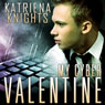 My Cyber Valentine (Unabridged) Audiobook, by Katriena Knights