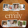 My Emily (Unabridged) Audiobook, by Matt Patterson