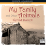 My Family and Other Animals (Unabridged) Audiobook, by Gerald Durrell