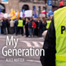 My Generation: Drama on 3 Audiobook, by Alice Nutter